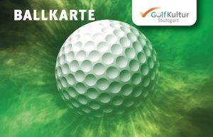 Ballkarte der GolfKultur Stuttgart